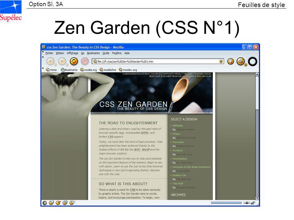 Option SI, 3A Zen Garden (CSS N°1) Feuilles de style