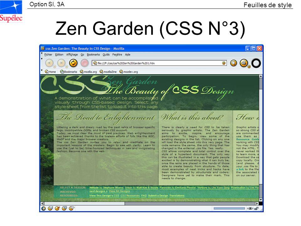 Option SI, 3A Zen Garden (CSS N°3) Feuilles de style