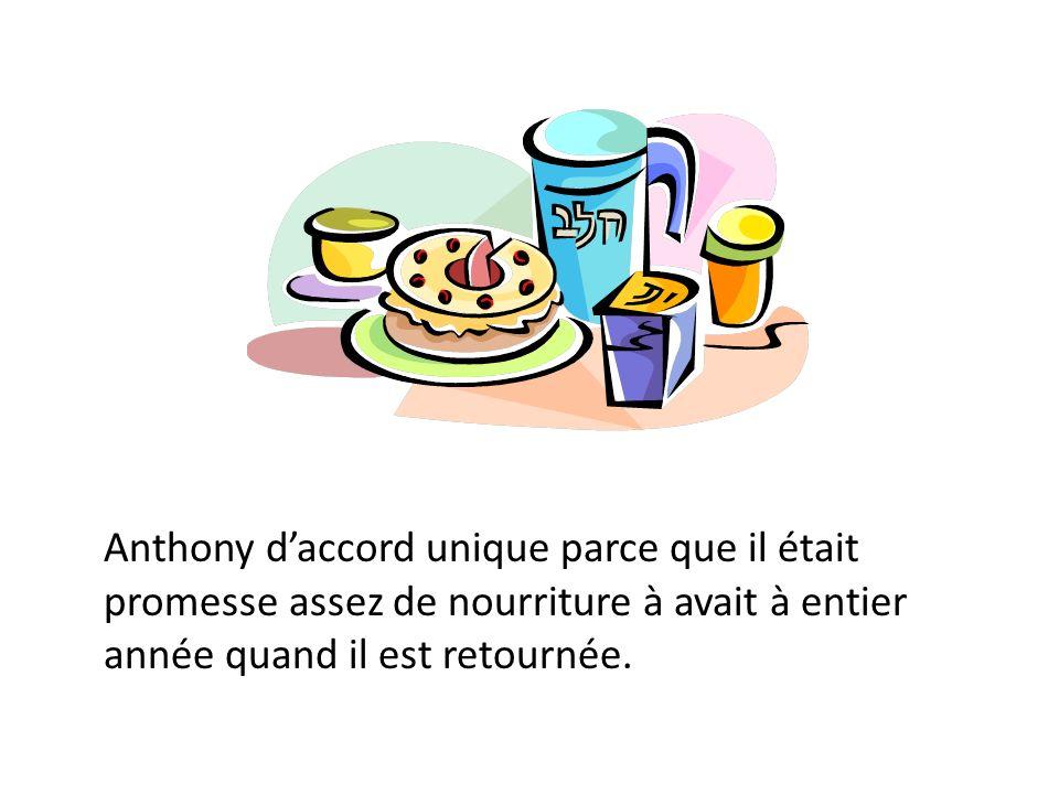 Anthony daccord unique parce que il était promesse assez de nourriture à avait à entier année quand il est retournée.