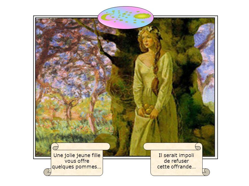 Il serait impoli de refuser cette offrande… Une jolie jeune fille vous offre quelques pommes…