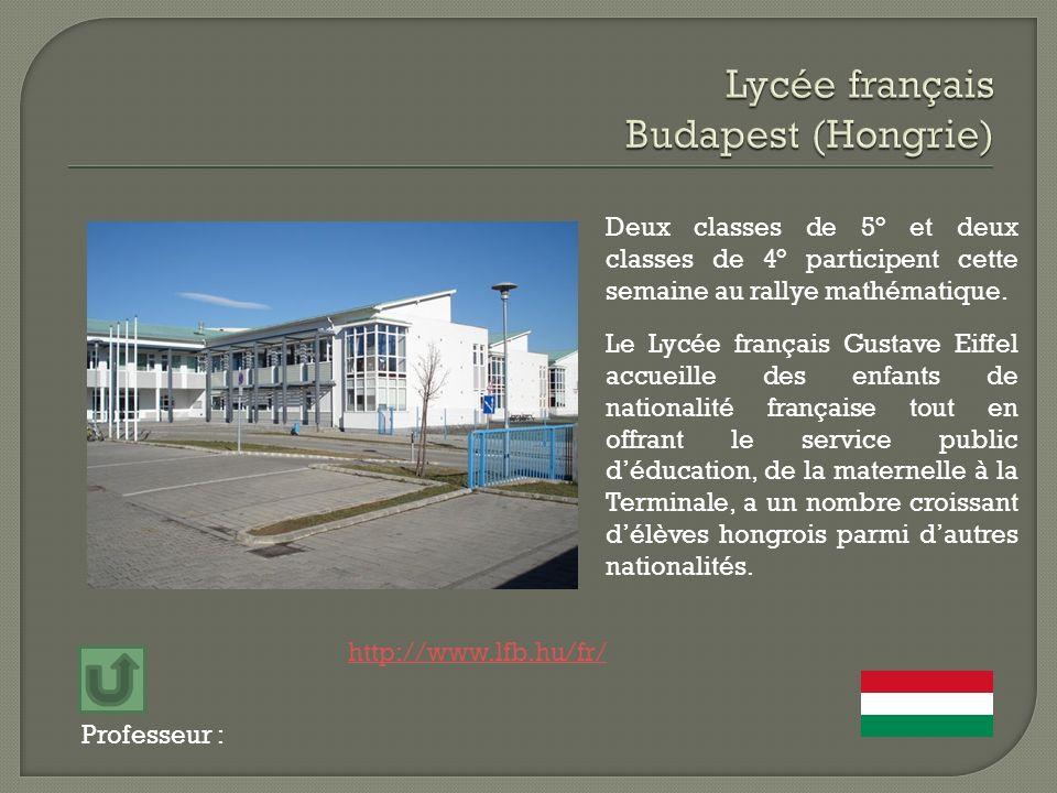 Professeur : Deux classes de 5° et deux classes de 4° participent cette semaine au rallye mathématique. Le Lycée français Gustave Eiffel accueille des