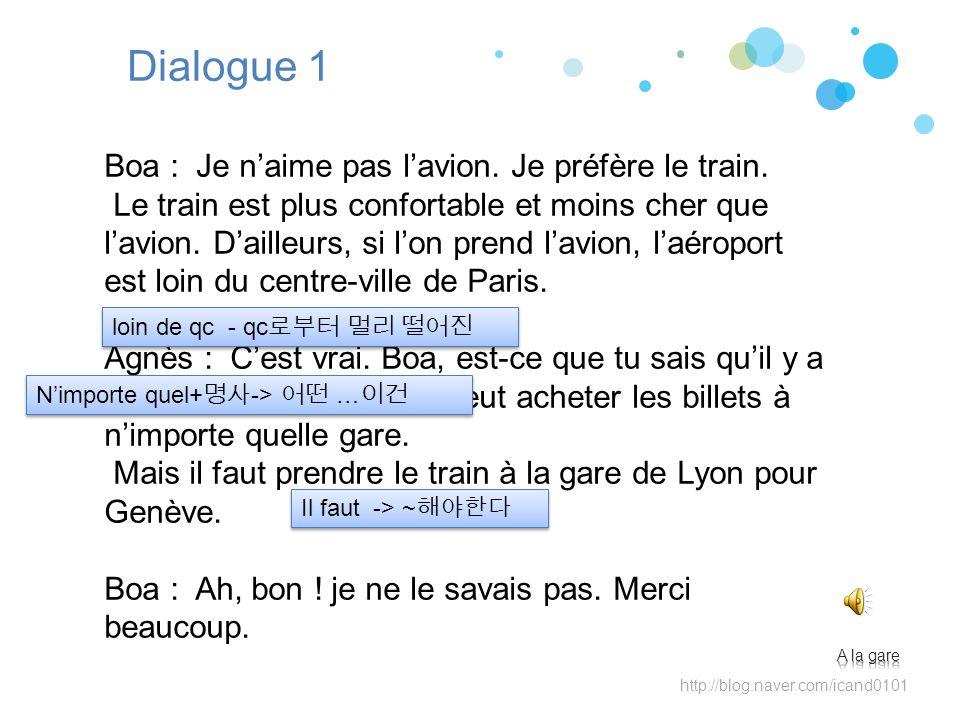 http://blog.naver.com/icand0101 Dialogue 1 Boa : Je naime pas lavion.