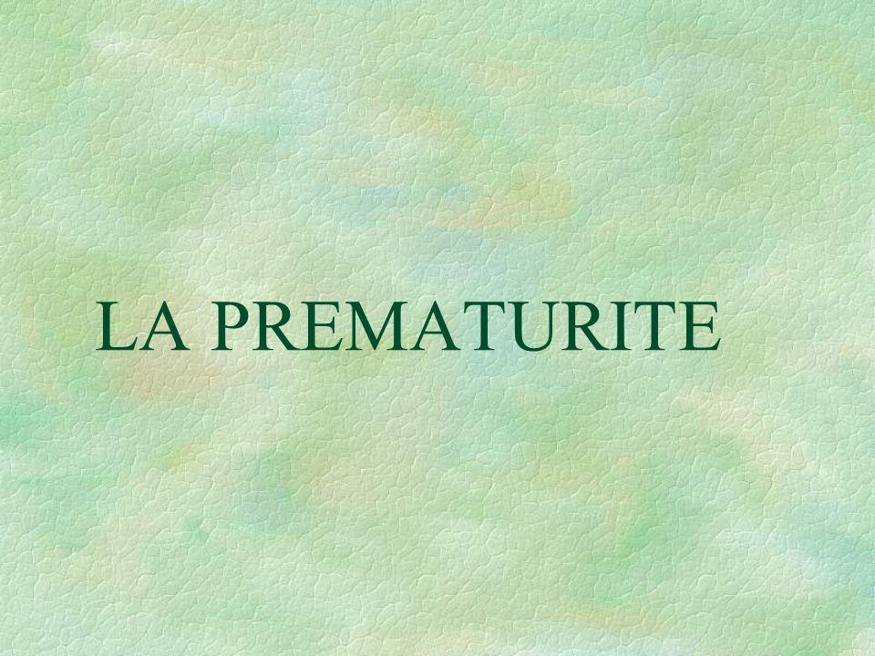 LA PREMATURITE
