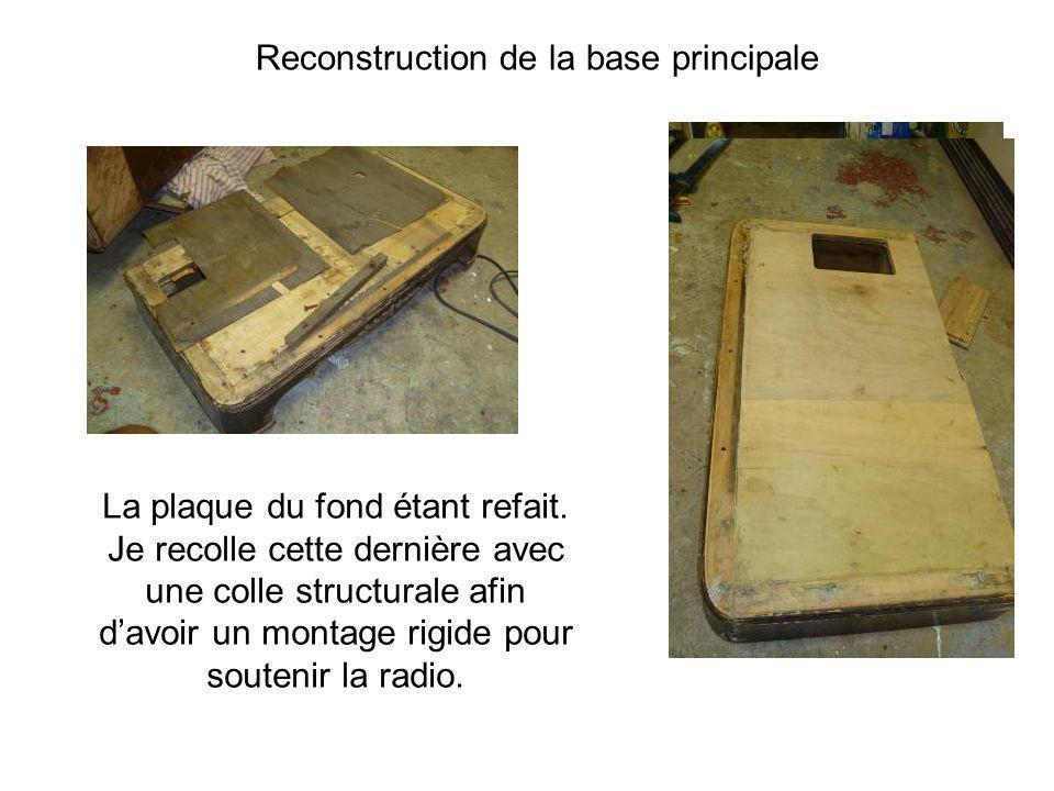 La plaque du fond étant refait. Je recolle cette dernière avec une colle structurale afin davoir un montage rigide pour soutenir la radio. Reconstruct