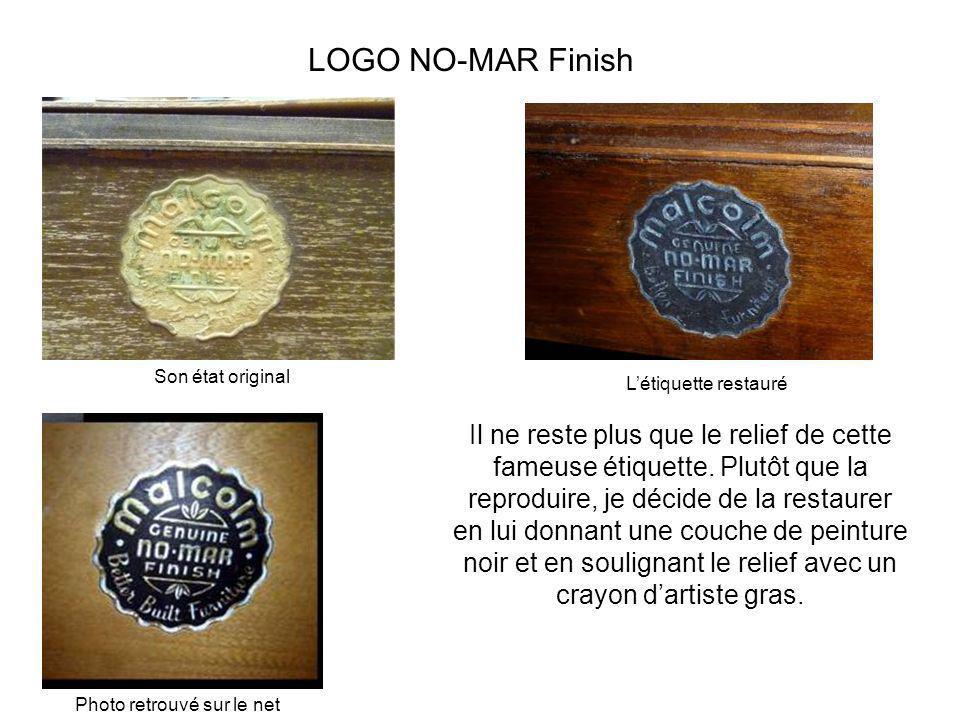 LOGO NO-MAR Finish Il ne reste plus que le relief de cette fameuse étiquette. Plutôt que la reproduire, je décide de la restaurer en lui donnant une c