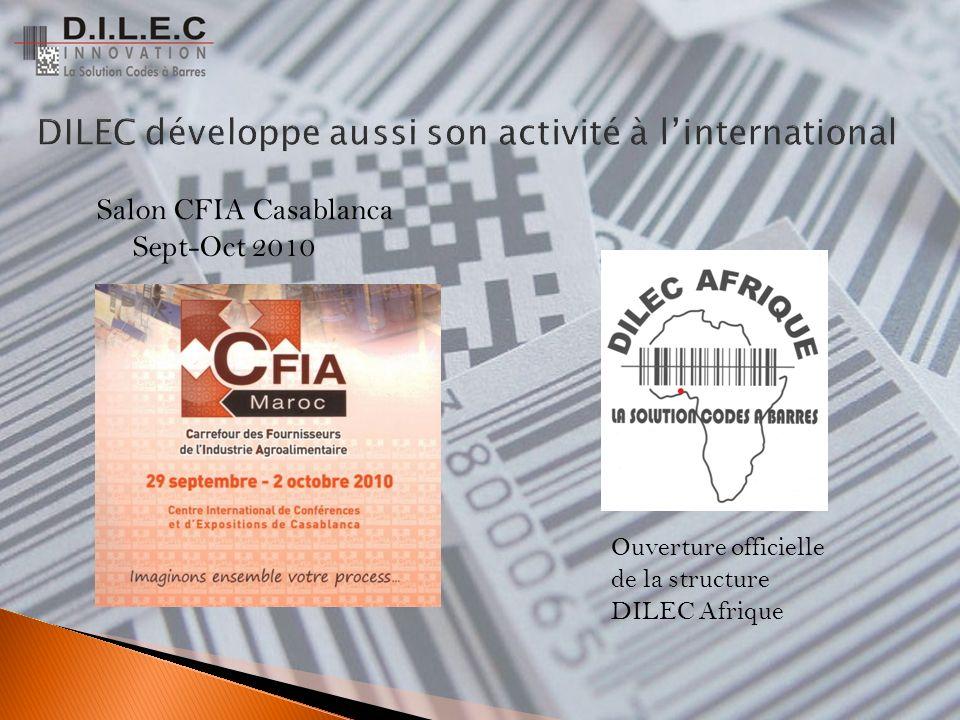 Salon CFIA Casablanca Sept-Oct 2010 Ouverture officielle de la structure DILEC Afrique