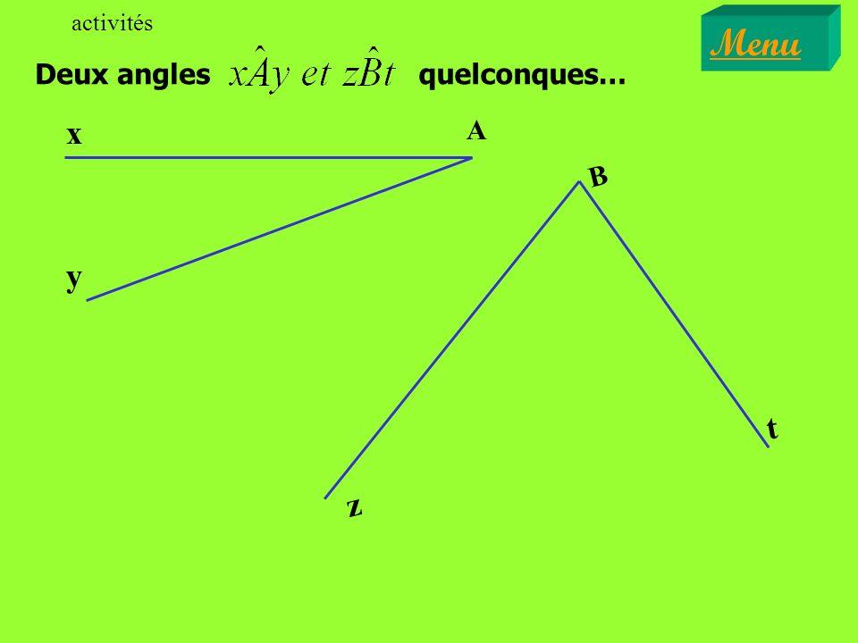 Deux angles activités Menu quelconques… t B z A y x
