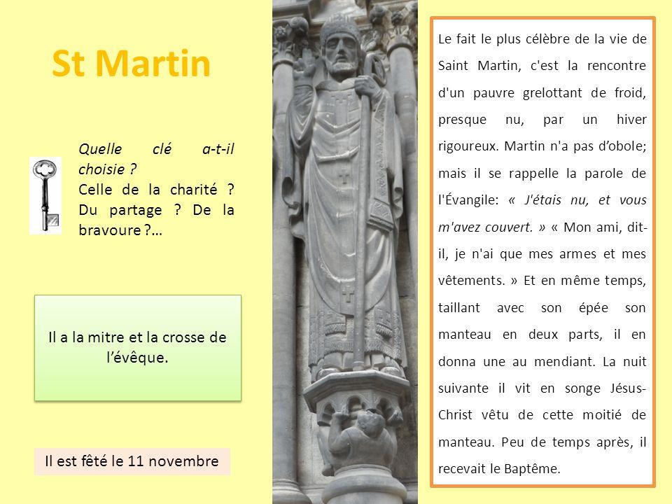 St Martin Le fait le plus célèbre de la vie de Saint Martin, c'est la rencontre d'un pauvre grelottant de froid, presque nu, par un hiver rigoureux. M