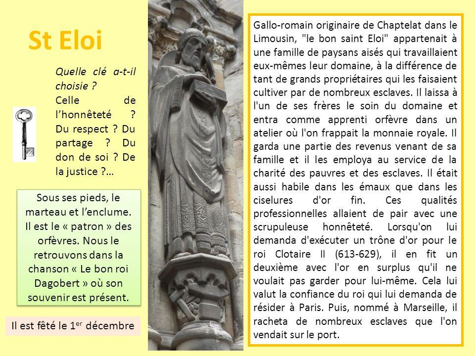 St Eloi Gallo-romain originaire de Chaptelat dans le Limousin,