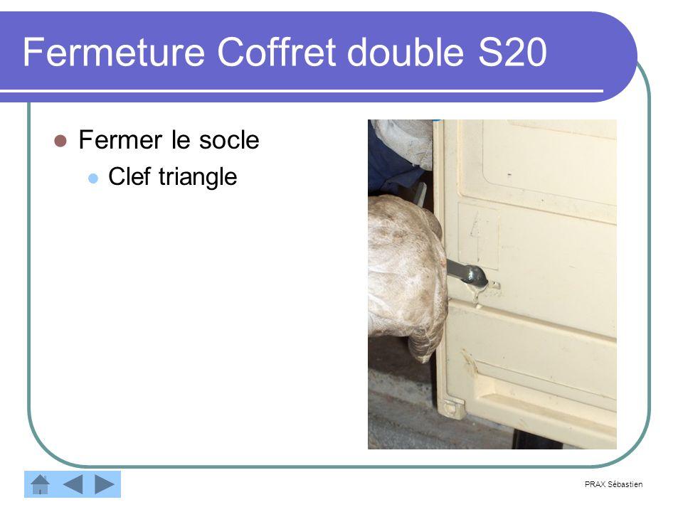 Fermeture Coffret double S20 Fermer le socle Clef triangle PRAX Sébastien