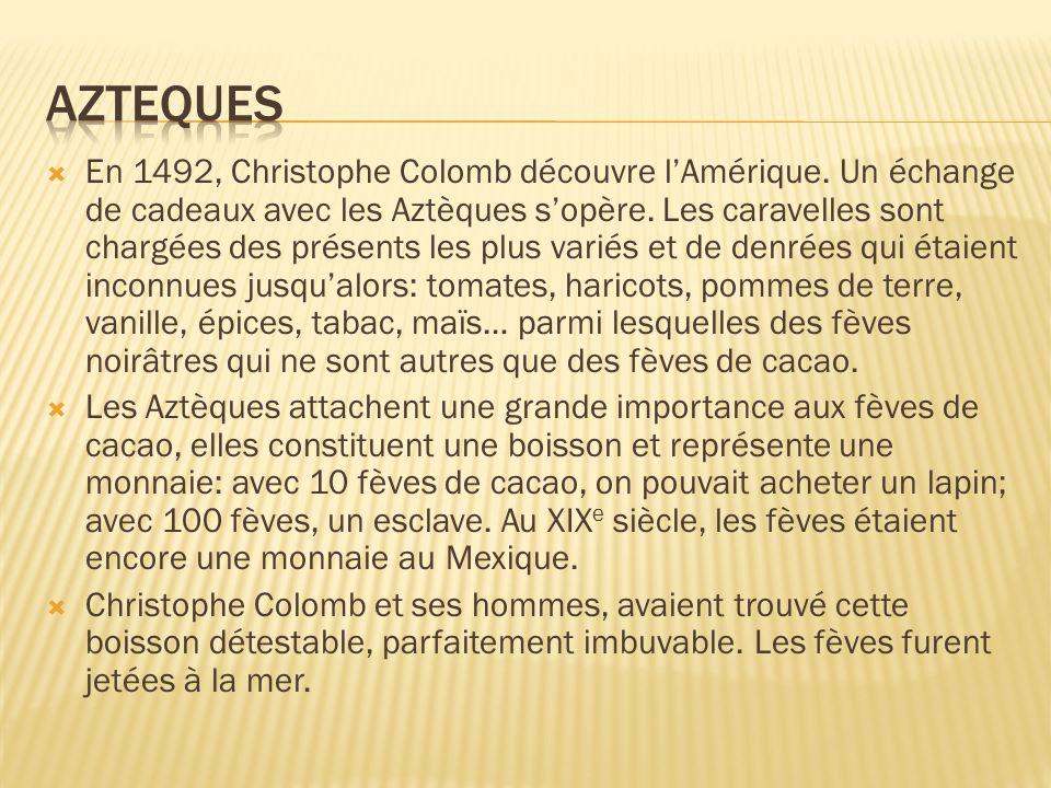 En 1492, Christophe Colomb découvre lAmérique. Un échange de cadeaux avec les Aztèques sopère. Les caravelles sont chargées des présents les plus vari
