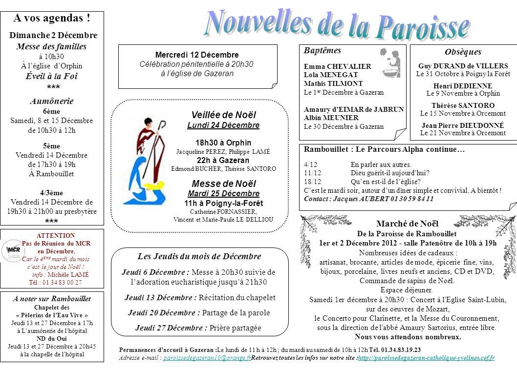 Permanences daccueil à Gazeran :Le lundi de 11 h à 12h ; du mardi au samedi de 10h à 12h Tél.
