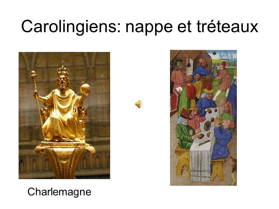 Carolingiens: nappe et tréteaux Charlemagne