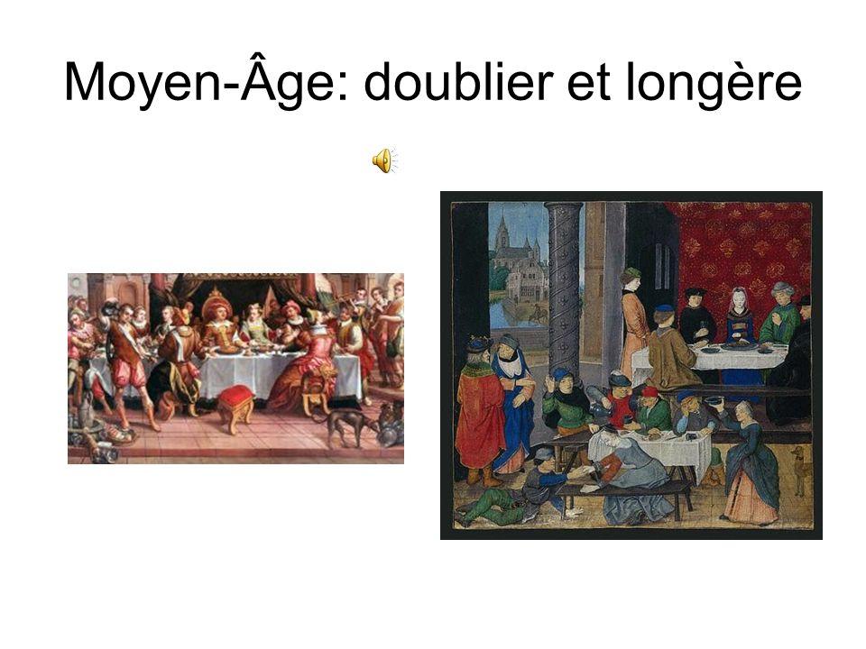 Moyen-Âge: doublier et longère