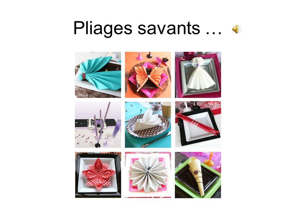Pliages savants …