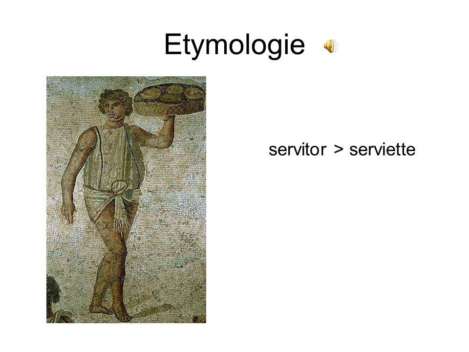 Etymologie servitor > serviette