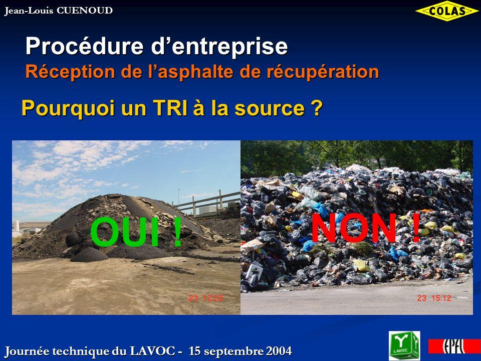 Journée technique du LAVOC - 15 septembre 2004 Jean-Louis CUENOUD Pourquoi un TRI à la source .