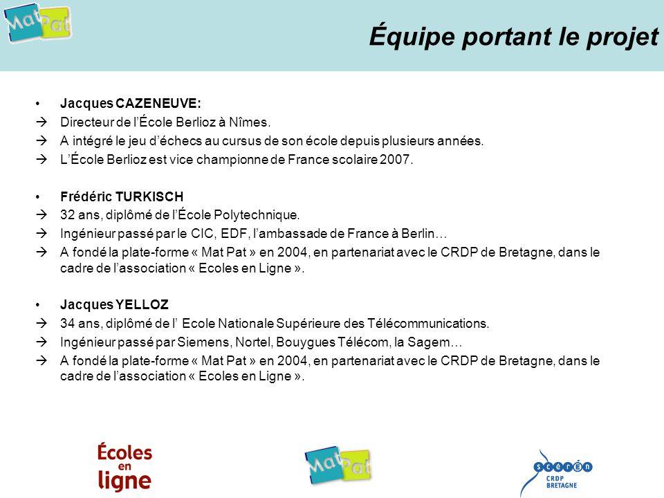 Équipe portant le projet Jacques CAZENEUVE: Directeur de lÉcole Berlioz à Nîmes. A intégré le jeu déchecs au cursus de son école depuis plusieurs anné