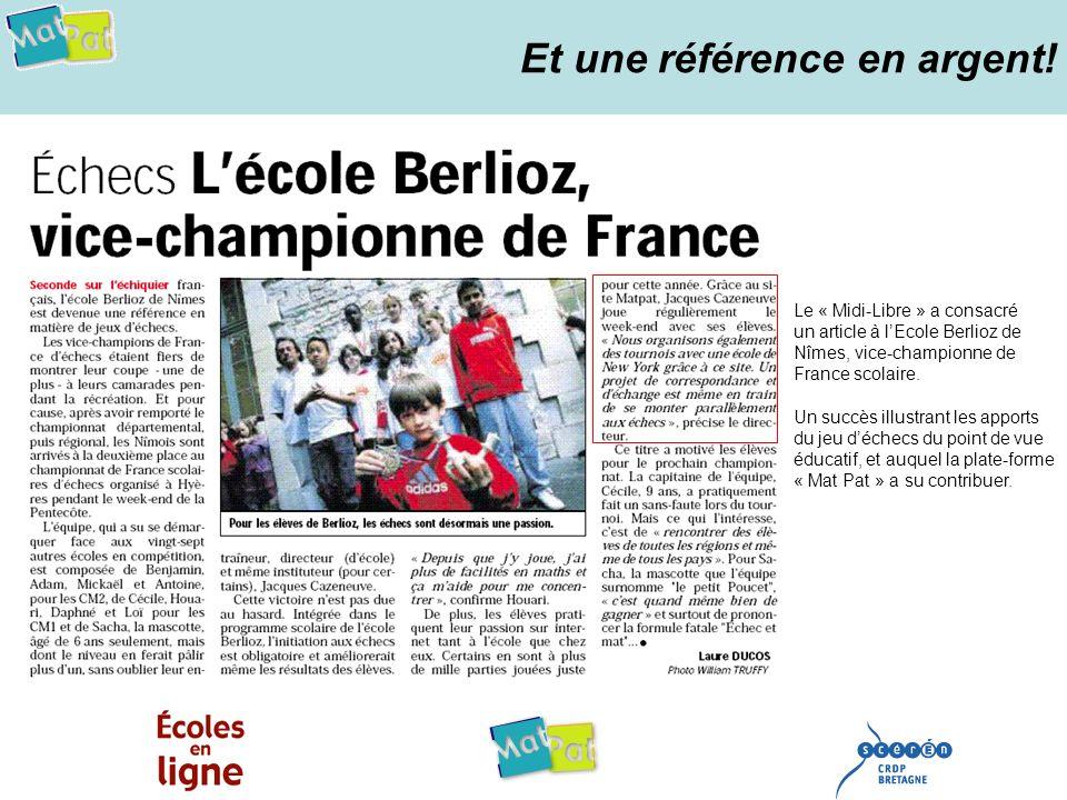 Et une référence en argent! Le « Midi-Libre » a consacré un article à lEcole Berlioz de Nîmes, vice-championne de France scolaire. Un succès illustran
