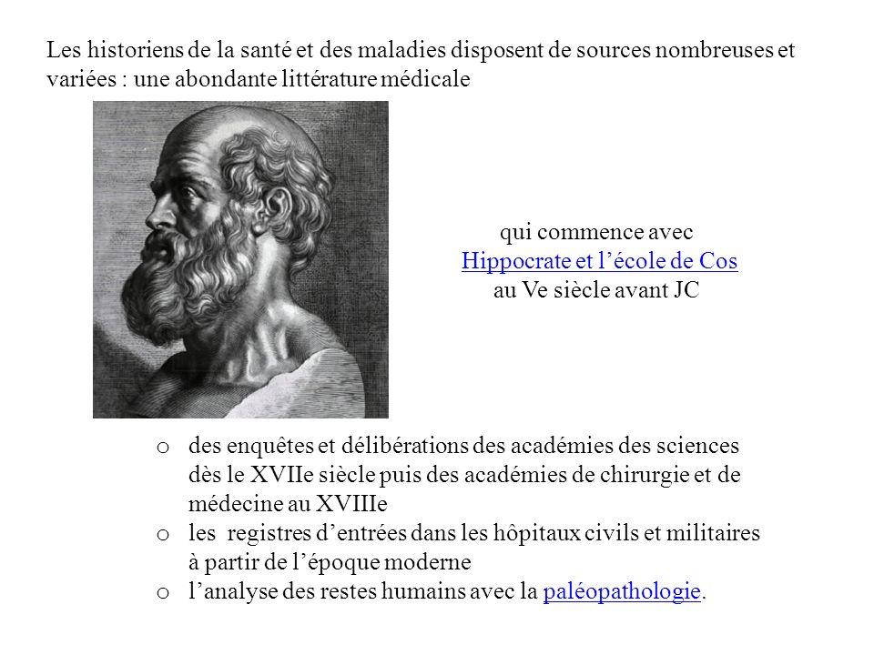 Les historiens de la santé et des maladies disposent de sources nombreuses et variées : une abondante littérature médicale o des enquêtes et délibérat