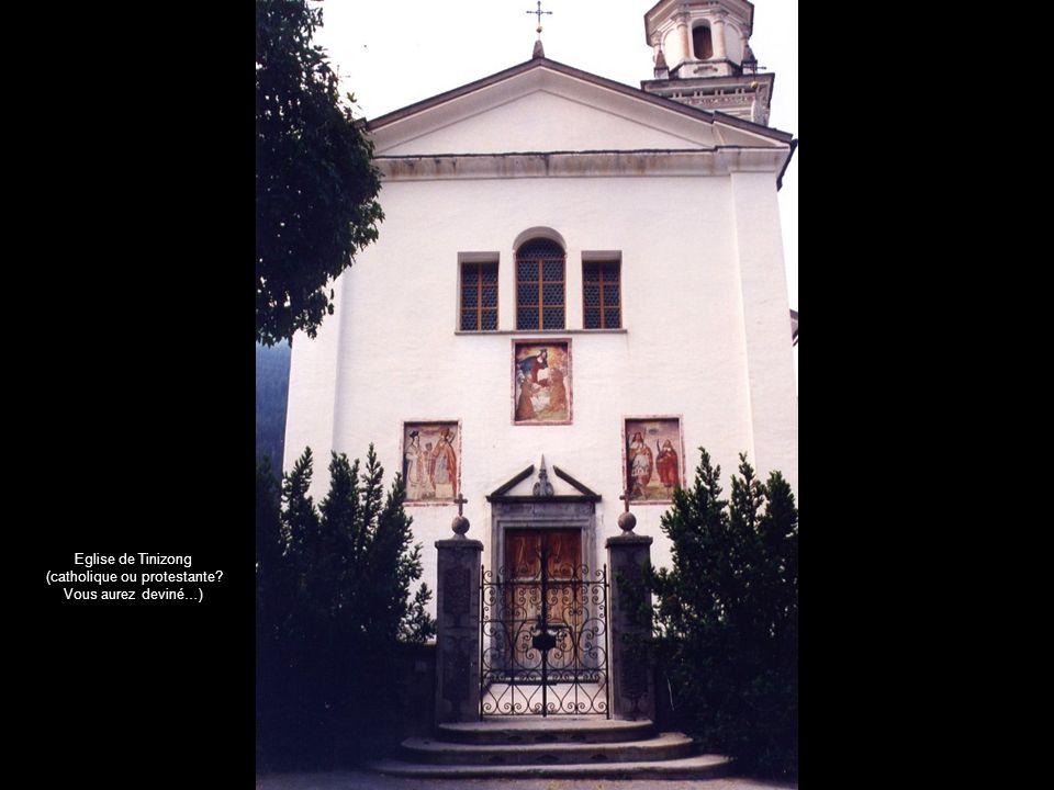 Eglise de Tinizong (catholique ou protestante? Vous aurez deviné…)