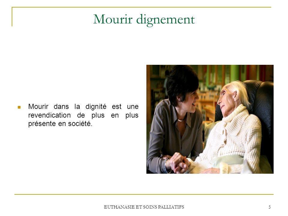 EUTHANASIE ET SOINS PALLIATIFS 26 Soins palliatifs Le Barreau estime que la société québécoise doit rendre possible laccès aux soins palliatifs à toutes les personnes qui souhaitent en bénéficier.
