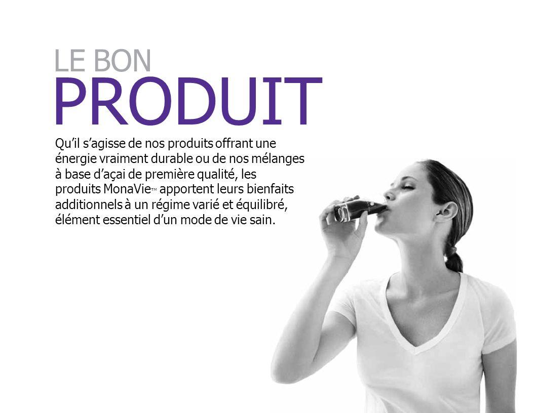 PRODUIT Quil sagisse de nos produits offrant une énergie vraiment durable ou de nos mélanges à base daçai de première qualité, les produits MonaVie ap