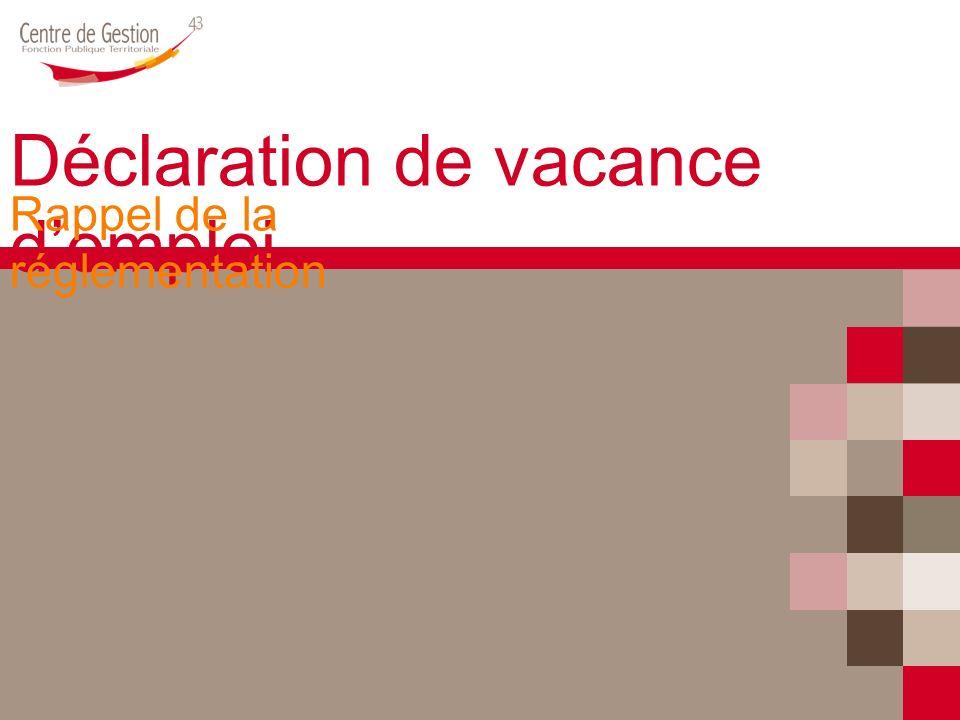 Déclaration de vacance demploi Rappel de la réglementation