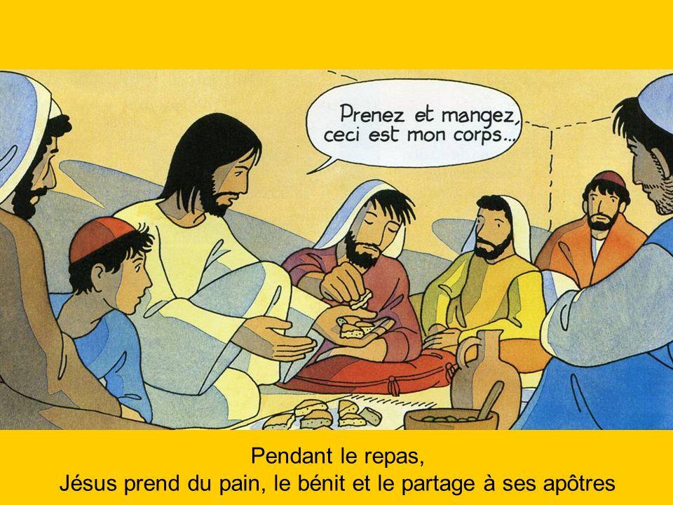 Pendant le repas, Jésus prend du pain, le bénit et le partage à ses apôtres