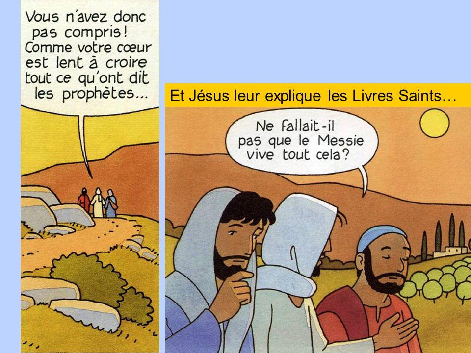 Et Jésus leur explique les Livres Saints…