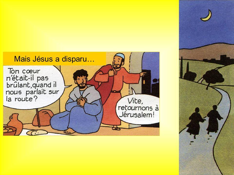 Mais Jésus a disparu…