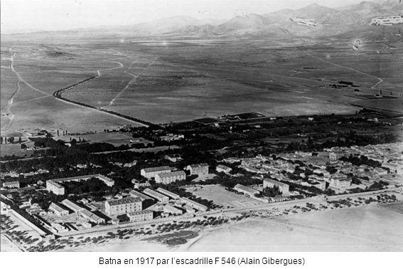 Batna en 1917 par lescadrille F 546 (Alain Gibergues)