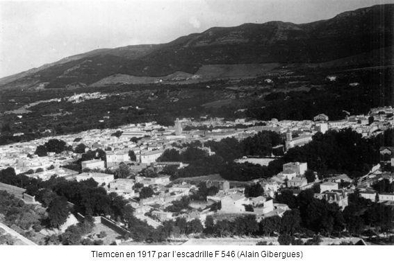 Tlemcen en 1917 par lescadrille F 546 (Alain Gibergues)