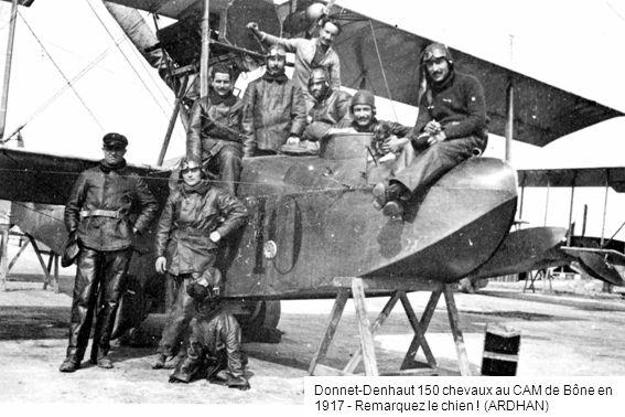 Donnet-Denhaut 150 chevaux au CAM de Bône en 1917 - Remarquez le chien ! (ARDHAN)