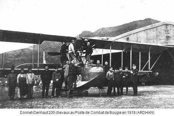 Donnet-Denhaut 200 chevaux au Poste de Combat de Bougie en 1918 (ARDHAN)