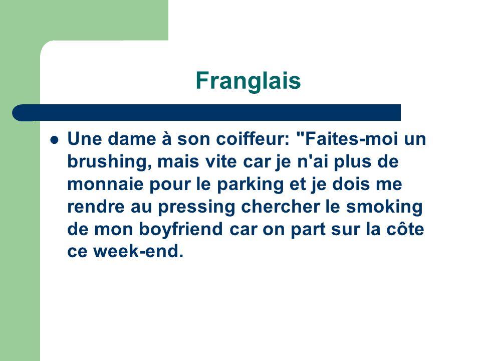 Franglais Une dame à son coiffeur: