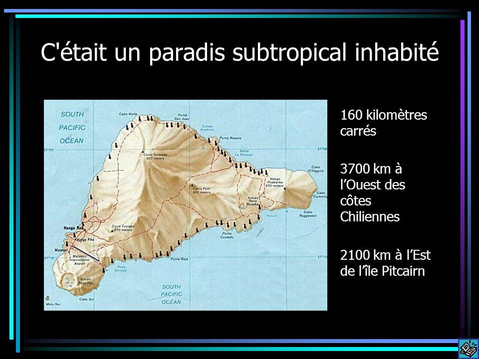 C'était un paradis subtropical inhabité 160 kilomètres carrés 3700 km à lOuest des côtes Chiliennes 2100 km à lEst de lîle Pitcairn