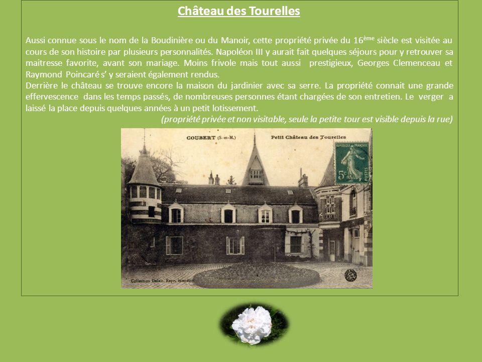 Château des Tourelles Aussi connue sous le nom de la Boudinière ou du Manoir, cette propriété privée du 16 ème siècle est visitée au cours de son hist