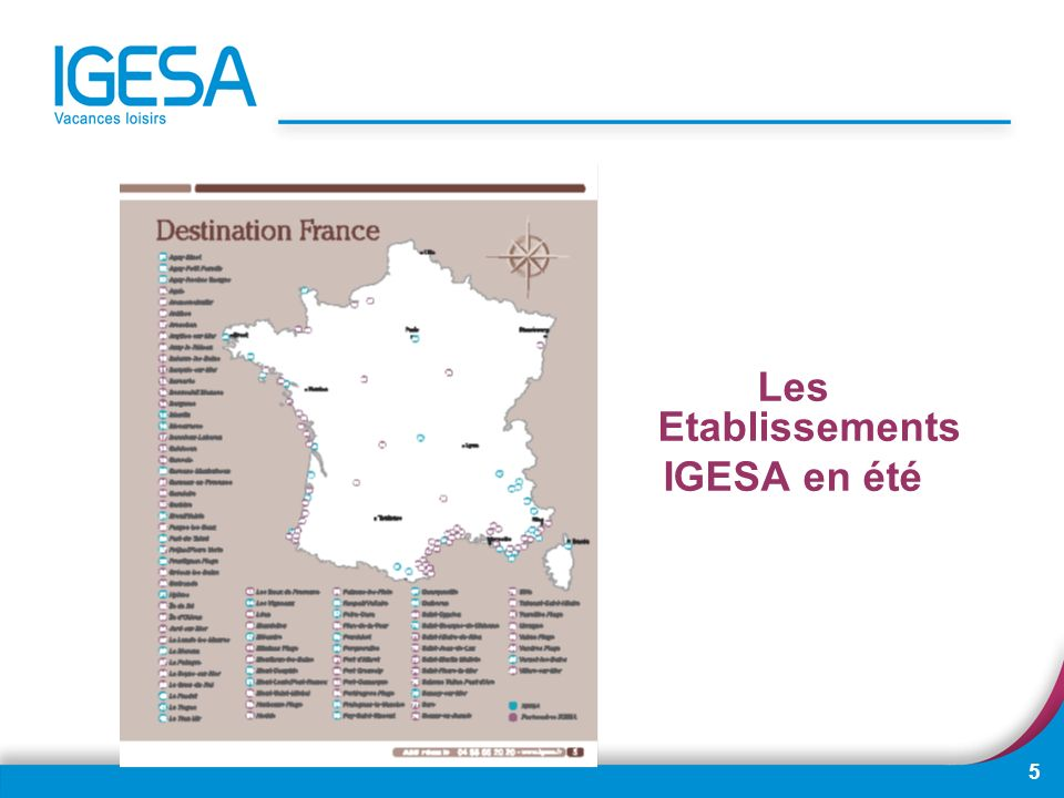 5 Les Etablissements IGESA en été