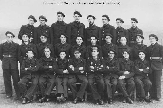 Novembre 1939 – Les « classes » à Blida (Alain Barria)