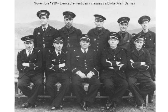 Novembre 1939 – Lencadrement des « classes » à Blida (Alain Barria)