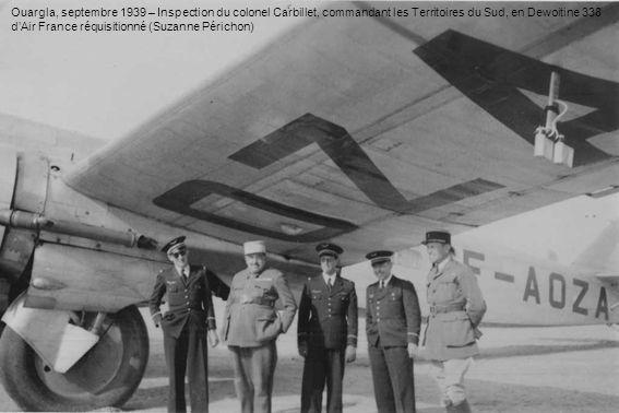 Ouargla, septembre 1939 – Inspection du colonel Carbillet, commandant les Territoires du Sud, en Dewoitine 338 dAir France réquisitionné (Suzanne Péri