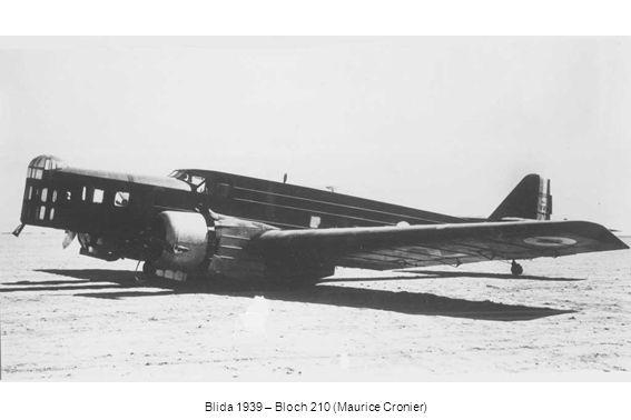 Blida 1939 – Bloch 210 (Maurice Cronier)