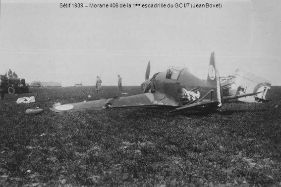 Sétif 1939 – Morane 406 de la 1 ère escadrille du GC I/7 (Jean Bovet)