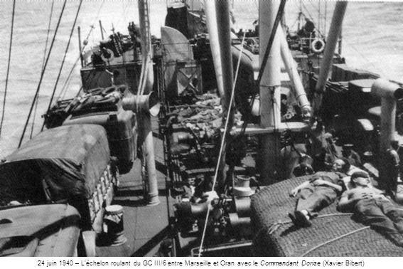 24 juin 1940 – Léchelon roulant du GC III/6 entre Marseille et Oran avec le Commandant Dorise (Xavier Bibert)