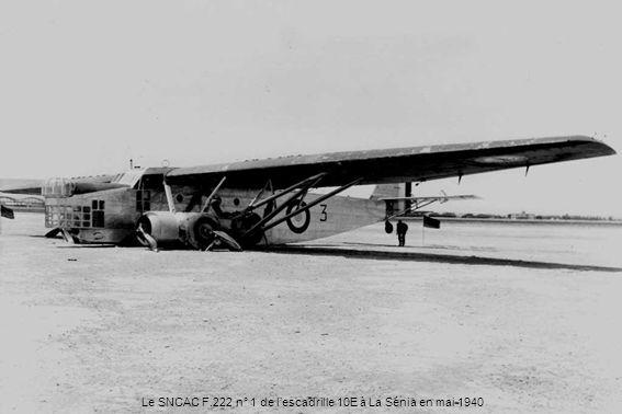 Le SNCAC F.222 n° 1 de lescadrille 10E à La Sénia en mai 1940