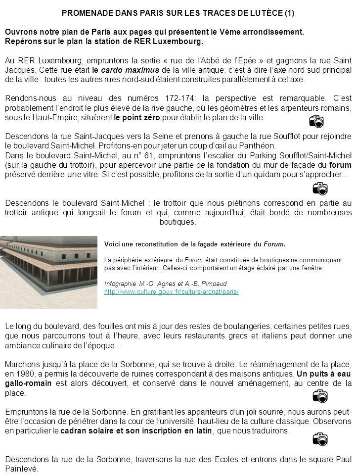 PROMENADE DANS PARIS SUR LES TRACES DE LUTÈCE (1) Ouvrons notre plan de Paris aux pages qui présentent le Vème arrondissement. Repérons sur le plan la