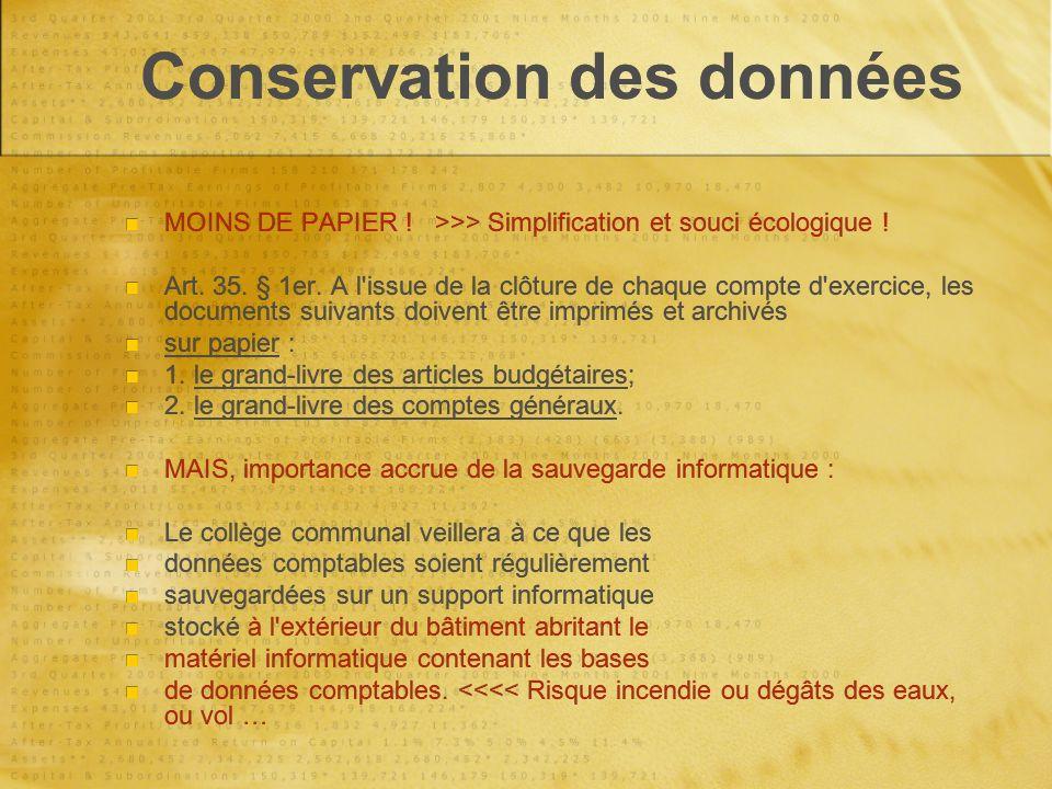 Conservation des données MOINS DE PAPIER . >>> Simplification et souci écologique .