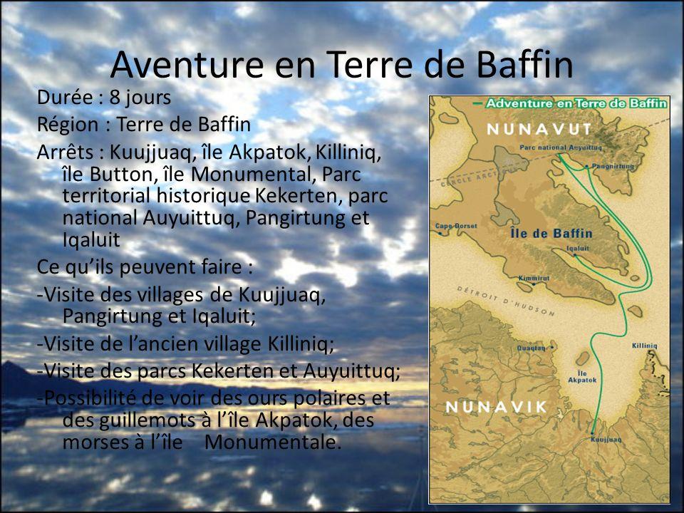Aventure en Terre de Baffin Durée : 8 jours Région : Terre de Baffin Arrêts : Kuujjuaq, île Akpatok, Killiniq, île Button, île Monumental, Parc territ