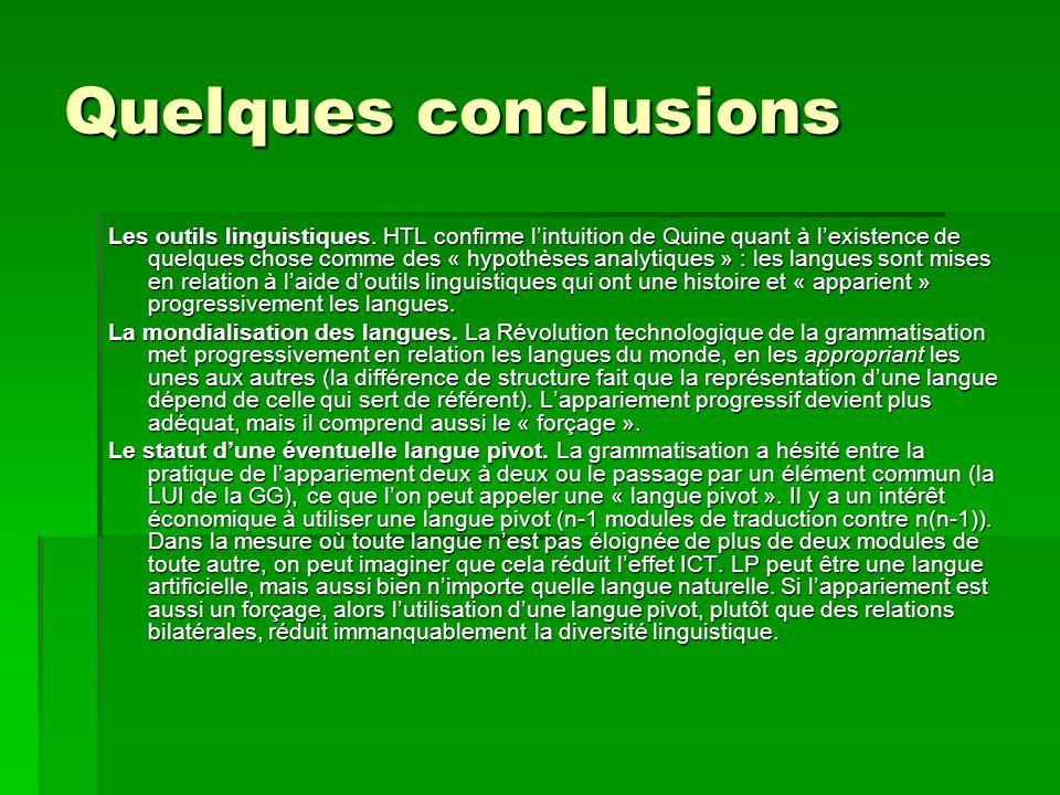 Quelques conclusions Les outils linguistiques.